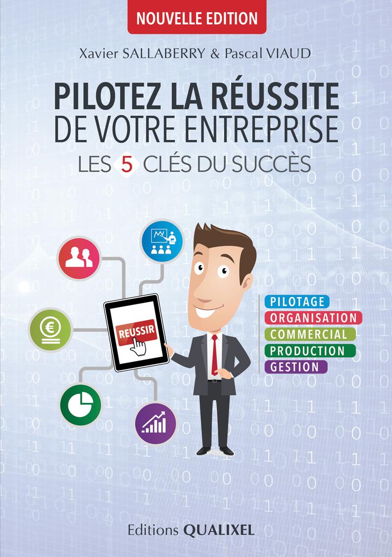 Pilotez la réussite de votre entreprise. Xavier SALLABERRY & Pascal VIAUD - Cabinet Sallaberry – Experts comptables à Bayonne, Tarbes et Ondres