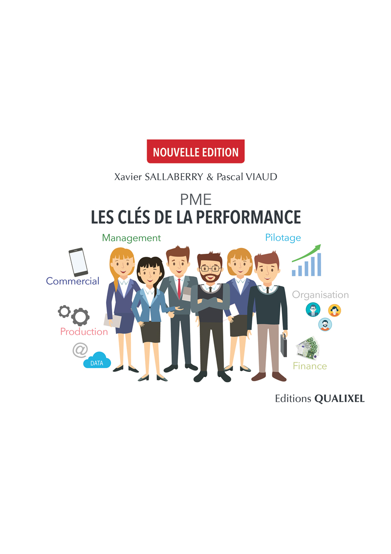 PME, les clés de la performance. Xavier SALLABERRY & Pascal VIAUD - Cabinet Sallaberry – Experts comptables à Bayonne, Tarbes et Ondres